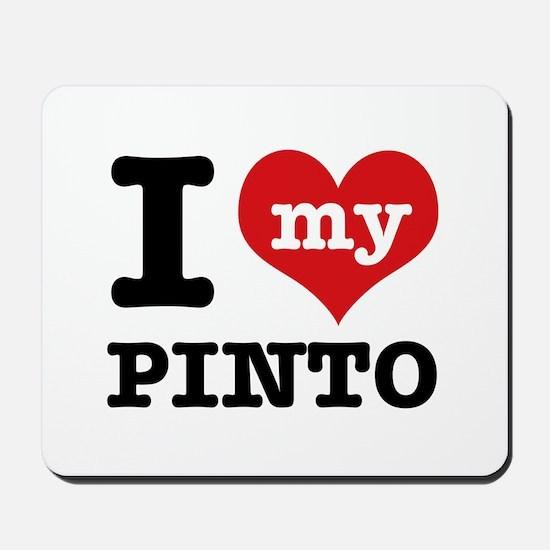 i love my Pinto Mousepad