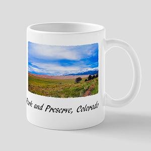 Great Sand Dunes National Park a 11 oz Ceramic Mug