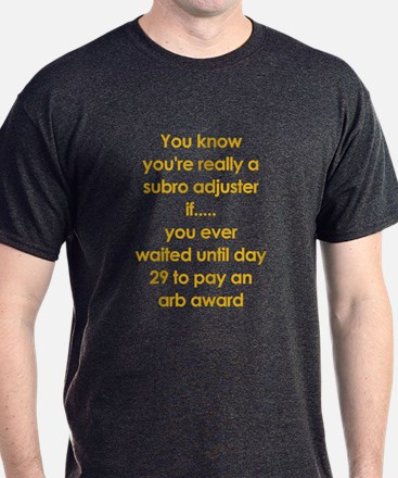 Pay arbs on day 29? T-Shirt