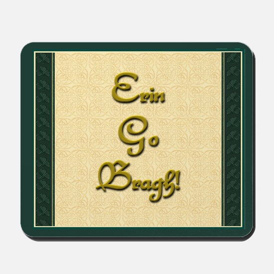 Erin Go Bragh Mousepad