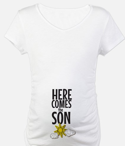 Here Comes The SON, Here Comes The Sun Shirt