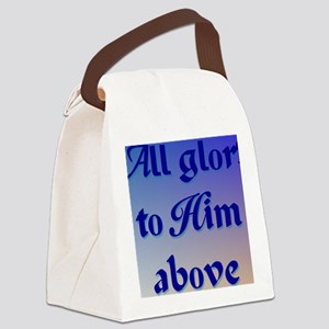 All Glory to Him 2b rec Canvas Lunch Bag