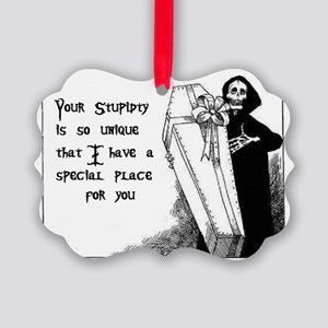 Stupidty Picture Ornament
