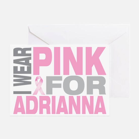I-wear-pink-for-ADRIANNA Greeting Card