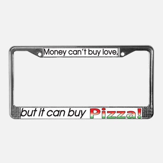 Money-Pizza License Plate Frame