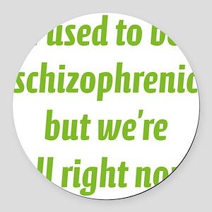 schizophrenicA5 Round Car Magnet