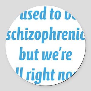 schizophrenicA4 Round Car Magnet