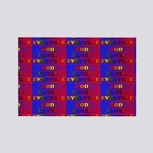 God Loves Everyone multi resz Rectangle Magnet