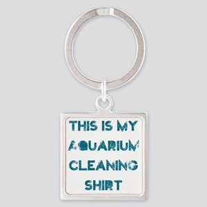 This is my aquarium cleaning shirt Square Keychain