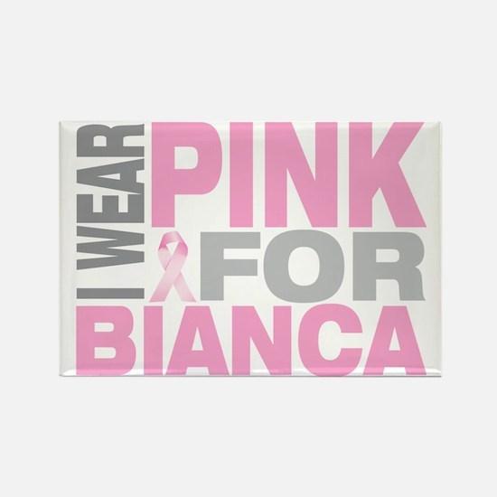 I-wear-pink-for-BIANCA Rectangle Magnet
