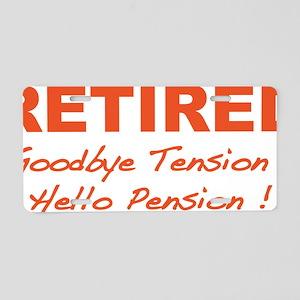 retiredPension4 Aluminum License Plate