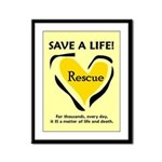 Save A Life - Rescue A Pet Framed Panel Print