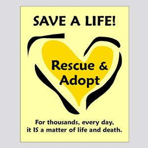 Save A Life - Rescue A Pet Small Poster