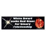 White Dwarf Seeks Red Giant Bumper Sticker