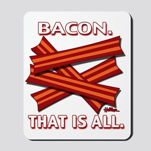 vcb-bacon-that-is-all-2011b Mousepad