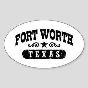 Fort Worth Texas Sticker (Oval)