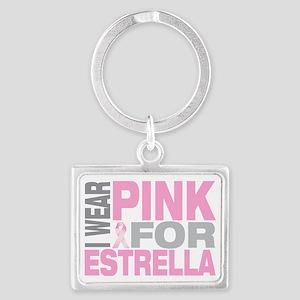 I-wear-pink-for-ESTRELLA Landscape Keychain