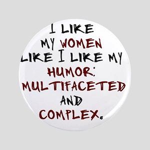 """humor-complex-2 3.5"""" Button"""