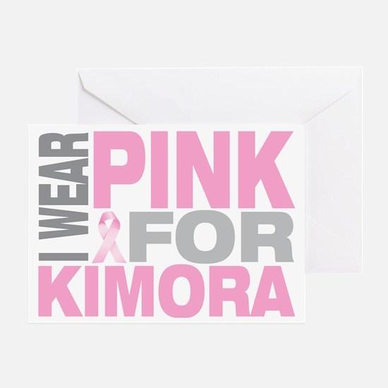 I-wear-pink-for-KIMORA Greeting Card