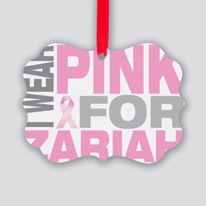 I-wear-pink-for-ZARIAH Picture Ornament