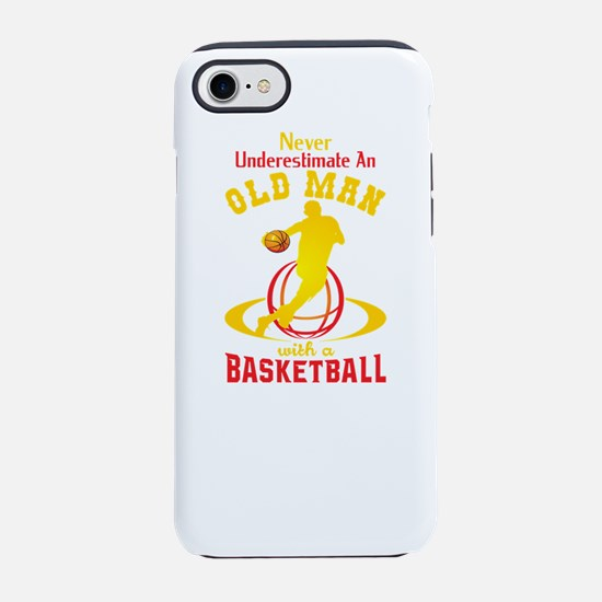 Never Underestimate An Old Man iPhone 7 Tough Case