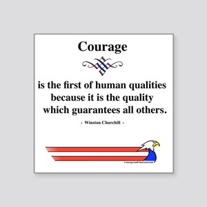 "Winston Churchill Courage Square Sticker 3"" x 3"""
