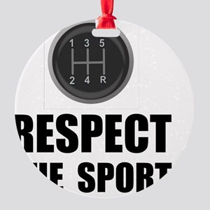 Driving Respect The Sport Black Round Ornament