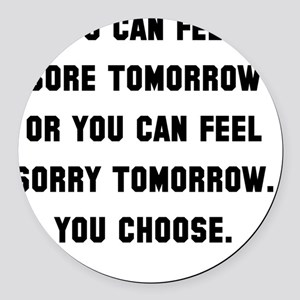Feel Sore Or Sorry Black Round Car Magnet