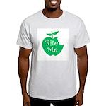 Bite Me. Light T-Shirt