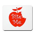Bite Me. Mousepad