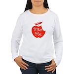 Bite Me. Women's Long Sleeve T-Shirt