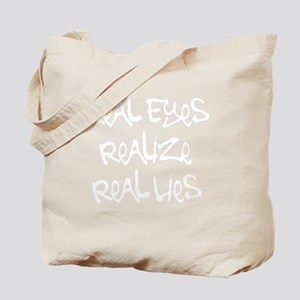 Real EyesWht Tote Bag