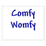Comfy Womfy Small Poster
