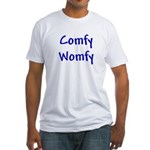 Comfy Womfy Fitted T-Shirt