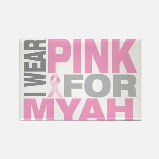 I-wear-pink-for-MYAH Rectangle Magnet