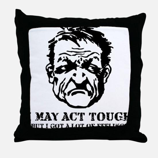 tough_guy_feelings_blk Throw Pillow