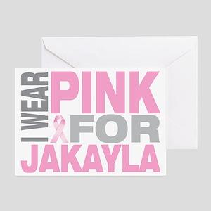 I-wear-pink-for-JAKAYLA Greeting Card