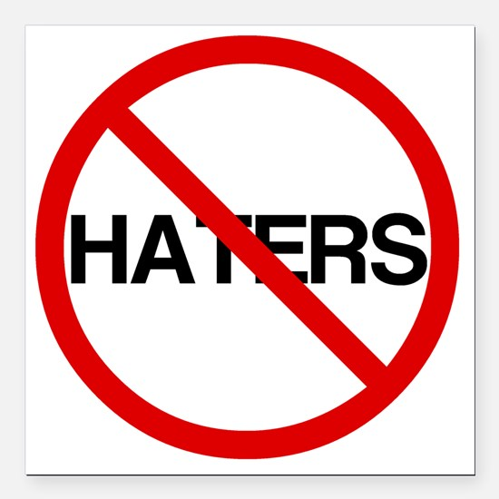 """2000x2000nohaters6 Square Car Magnet 3"""" x 3"""""""