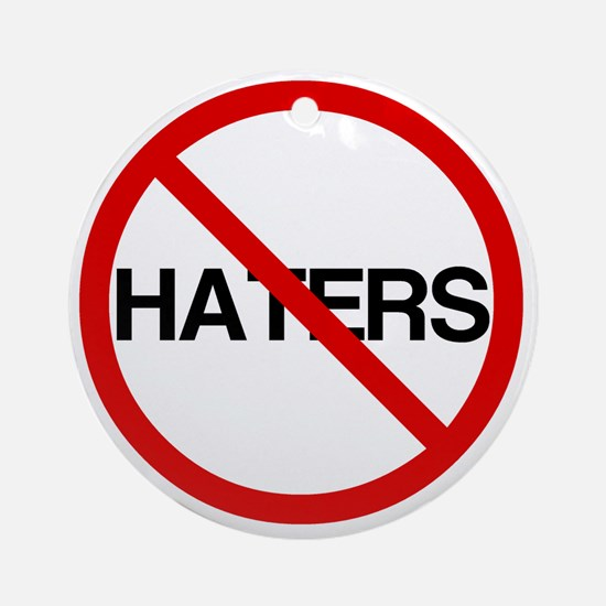 2000x2000nohaters6 Round Ornament