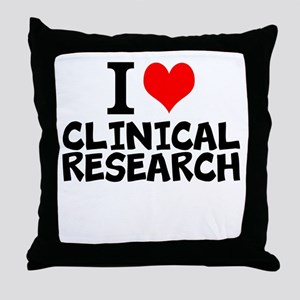 I Love Clinical Research Throw Pillow