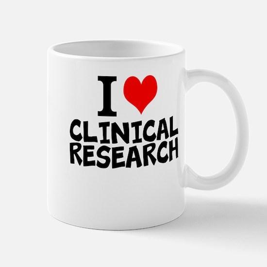 I Love Clinical Research Mugs