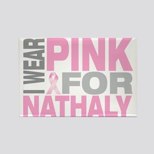 I-wear-pink-for-NATHALY Rectangle Magnet