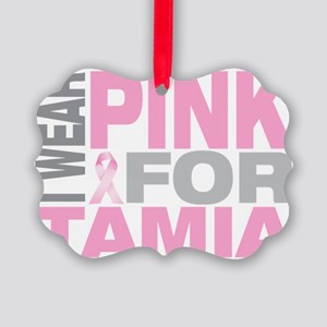I-wear-pink-for-TAMIA Picture Ornament