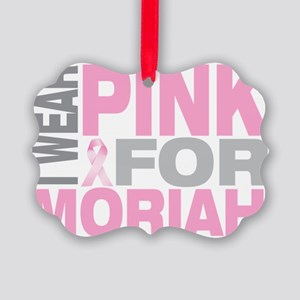 I-wear-pink-for-MORIAH Picture Ornament