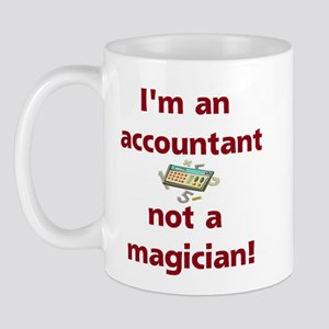 I'm An Accountant Not A Magic Mug Mugs