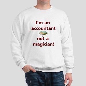 I'm An Accountant Not A Magic Sweatshirt