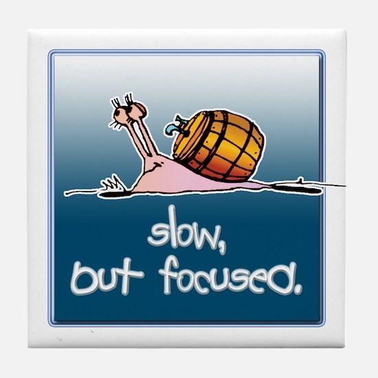 Slow But Focused... Tile Coaster