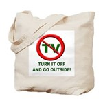 Turn Off The TV Tote Bag
