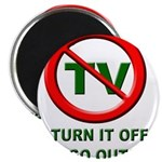 Turn Off The TV Magnet