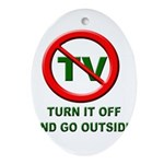 Turn Off The TV Oval Ornament